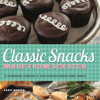 Thumbnail image for Classic Snacks Made From Scratch by Casey Barber, Cookbook Review